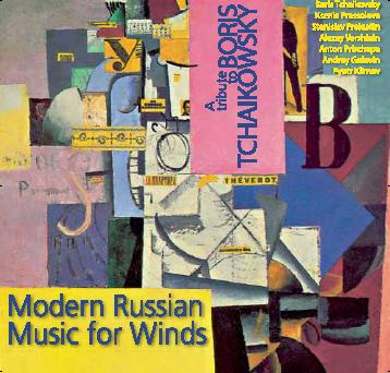 Modern Russian Music for                     Winds: Tribute to Boris Tchaikovsky